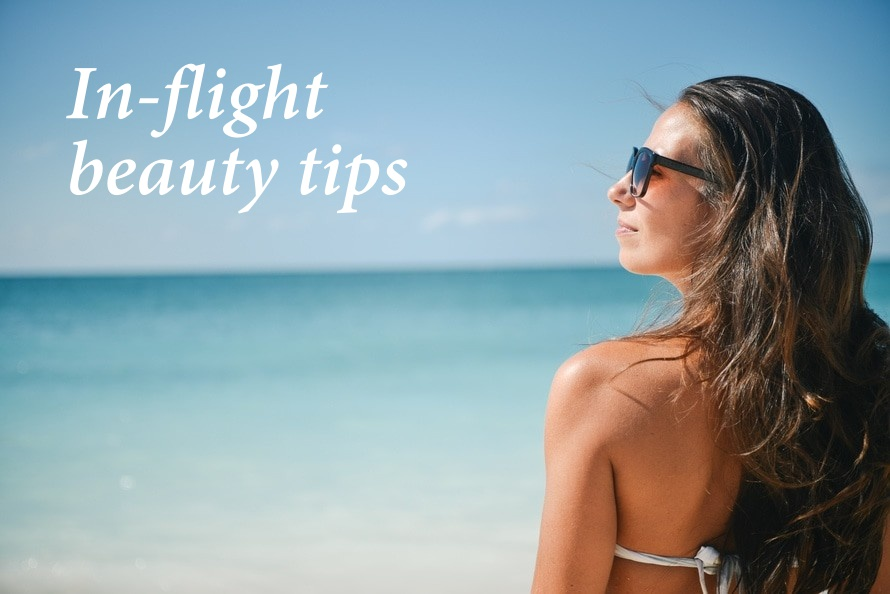 In-flight beauty tips